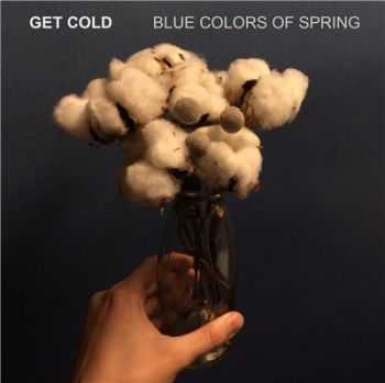 Get Cold - 2015 - Blue Colors Of Spring