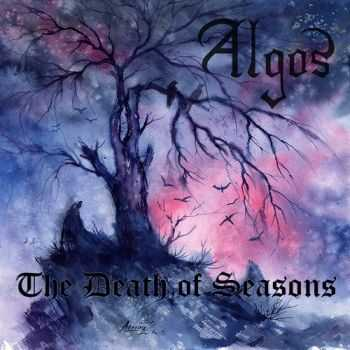 Algos - The Death Of Seasons (2015)