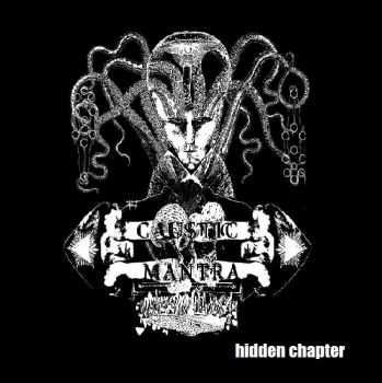 Caustic Mantra - the hidden chapter (2014)
