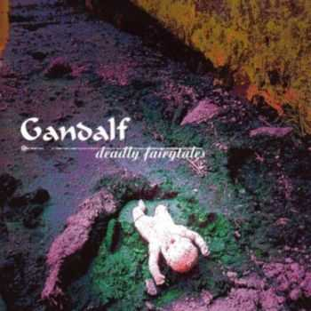Gandalf - Deadly Fairytales (1998)