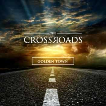 The Crossroads - Golden Town (2015)