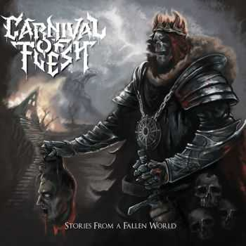 Carnival Of Flesh - Stories From A Fallen World (2015)