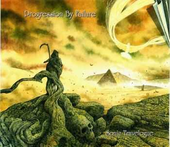 Progression By Failure - Sonic Travelogue (2015)