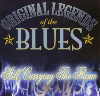 Original Legends of the Blues - Still Carrying The Flame 2015