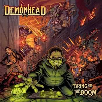 Demonhead - Bring On The Doom (2015)