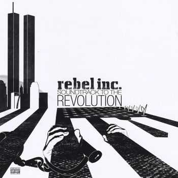 Rebel Inc. - Soundtrack to the Revolution (2012)