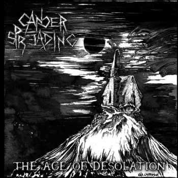 Cancer Spreading - The Age of Desolation (2011)