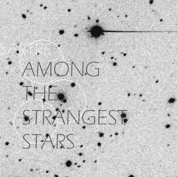 SARTRE - Among the Strangest Stars (2015)