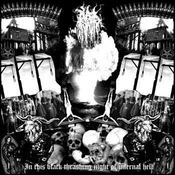 Black Trinity - In This Black Thrashing Night Of Infernal Hell (2010)