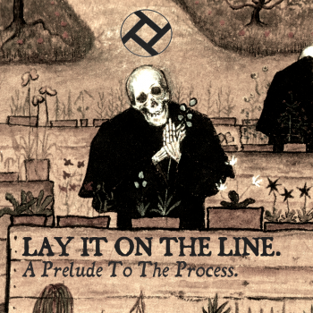 Lay It On The Line - A Prelude To The Process (2015)