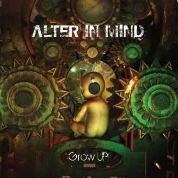 Alter In Mind - Grow Up! (2014)
