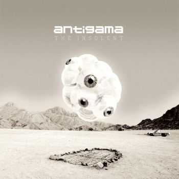 Antigama - The Insolent (2015)