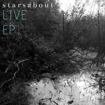 Starsabout - Live [EP] (2015)