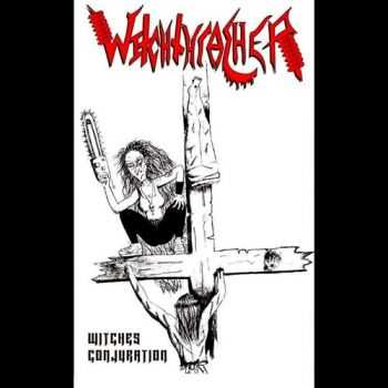 Witchthrasher - Witche's Conjuration (Demo) (2014)
