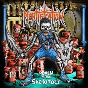 Mortification - Realm Of The Skelataur (2015)