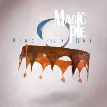 Magic Pie - King For A Day (promo) (2015)