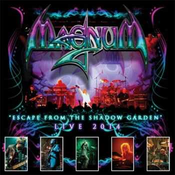 Magnum - Escape From The Shadow Garden - Live 2014 (2015)