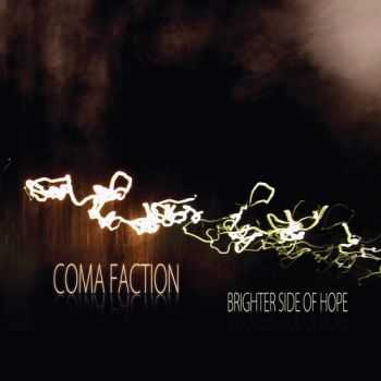 Coma Faction - Brighter Side of Hope - This Way To The End (2EP) (2015)