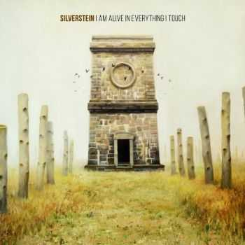 Silverstein - I Am Alive In Everything I Touch (2015)