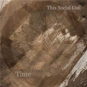 This Social Coil - Time (2015)