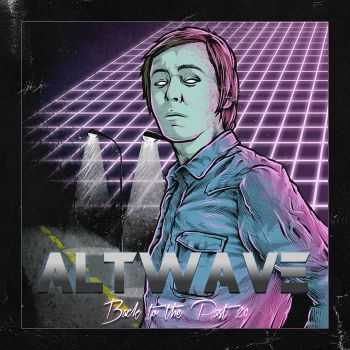 ALTWAVE - Back to the Past 2.0 (2015)