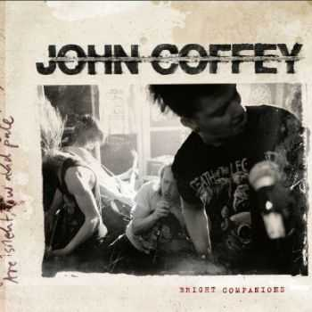 John Coffey - Bright Companions 2012