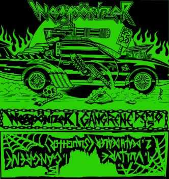Weapönizer - Gangrene Demo Tape 2015