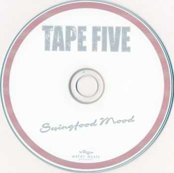 Tape Five - Swingfood Mood (2006/ 2007)
