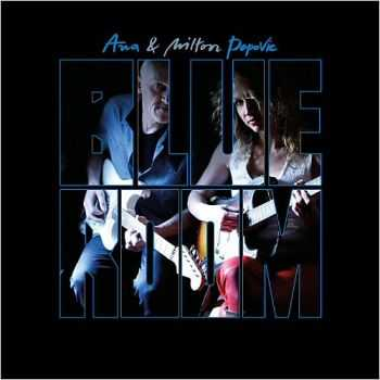 Ana & Milton Popovic - Blue Room 2015