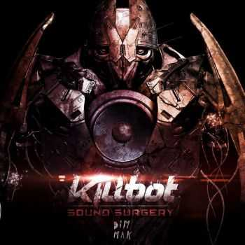 Killbot - Sound Surgery (EP) (2012)