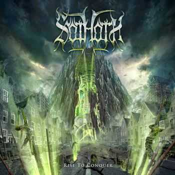Sothoth - Rise To Conquer (2015)