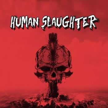 Human Slaughter - s/t (2013)