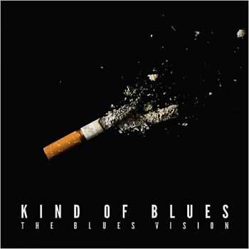 The Blues Vision - Kind Of Blues 2015