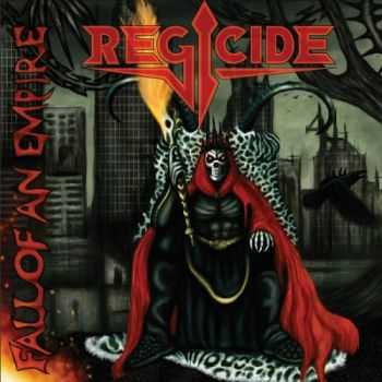 Regicide - Fall of an Empire (2015)