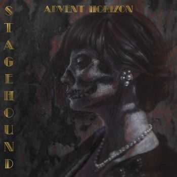 Advent Horizon - Stagehound (2015)