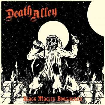Death Alley - Black Magick Boogieland (2015)