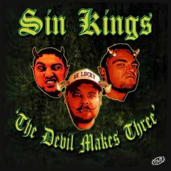 Sin Kings – The Devil Makes Three (2015)