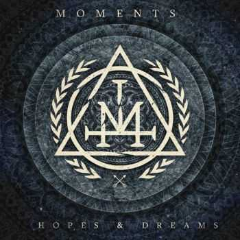 Moments - Hopes & Dreams (2015)