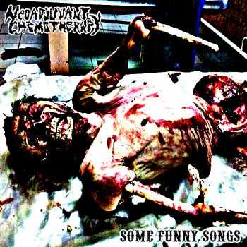Neoadjuvant Chemotherapy - Some Funny Songs (2015)