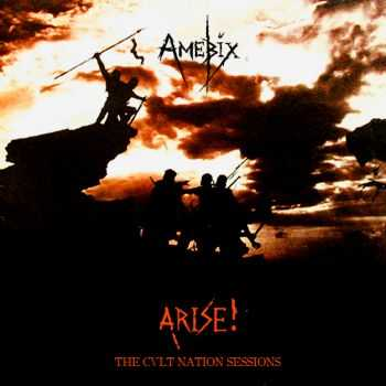 V.A. - CVLT Nation - AMEBIX Arise!: The CVLT Nation Sessions (2015)