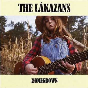 The Lakazans - Homegrown 2015