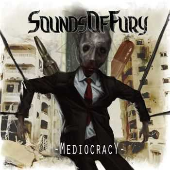 Sounds of Fury - Mediocracy (2015)