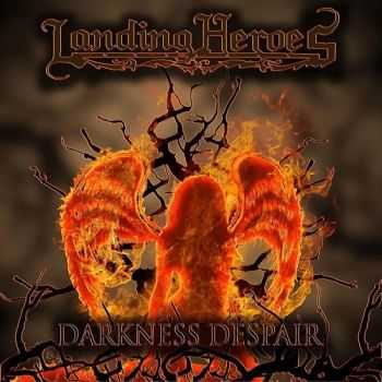 Landing Heroes - Darkness Despair (2015)