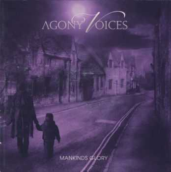 Agony Voices - Mankinds Glory (2015)