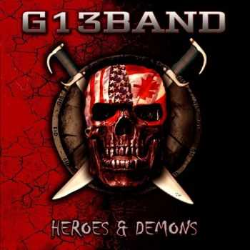 G13 Band - Heroes & Demons (2015)