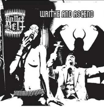 Bulletbelt - Writhe And Ascend (EP) (2011)