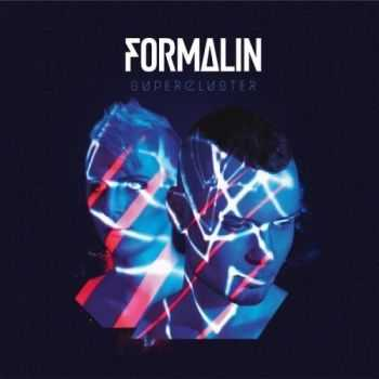 Formalin - Supercluster [Deluxe Edition] (2015)