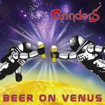 Grinders - Beer On Venus (2015)