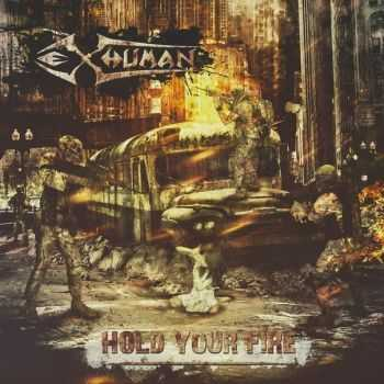 eX-Human - Hold your fire [EP] (2015)