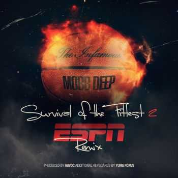 Mobb Deep - Survival of the Fittest (2015)